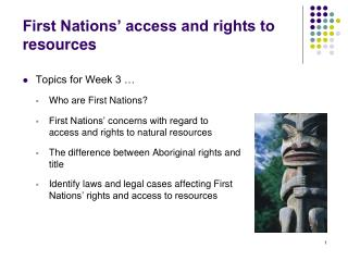First Nations� access and rights to resources