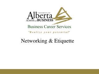 Networking & Etiquette