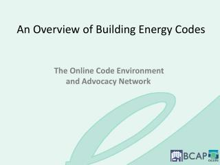 An Overview of Building Energy Codes