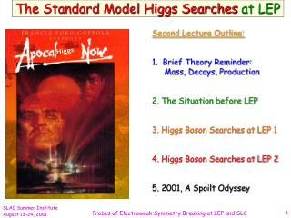 The Standard Model Higgs Searches  at LEP