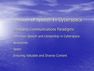 Freedom of Speech In Cyberspace