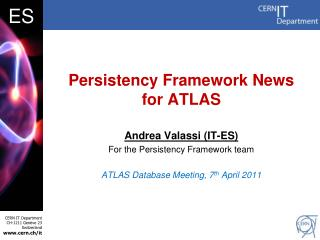 Persistency Framework News for ATLAS