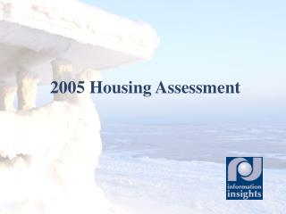 2005 Housing Assessment