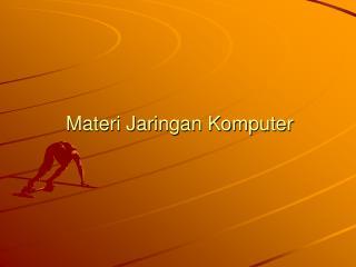 Materi Jaringan Komputer