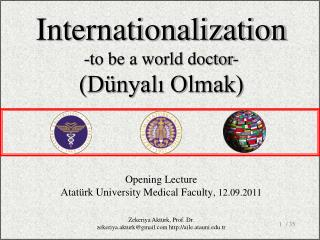 Opening Lecture Atatürk University Medical Faculty , 12.09.2011