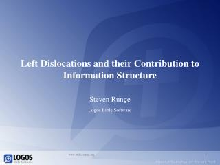 Left Dislocations and their Contribution to Information Structure