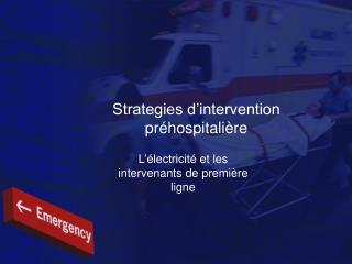 Strategies d intervention pr hospitali re