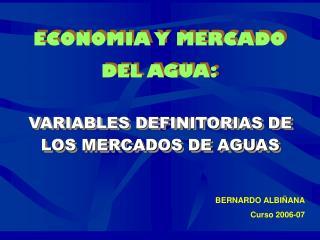 ECONOMIA Y MERCADO DEL AGUA: