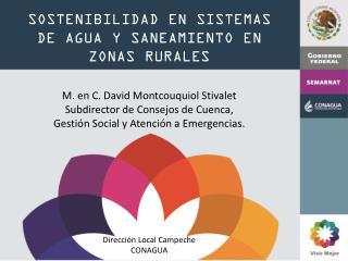 SOSTENIBILIDAD EN SISTEMAS  DE AGUA Y SANEAMIENTO EN ZONAS RURALES