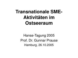 Transnationale SME-Aktivitäten im  Ostseeraum