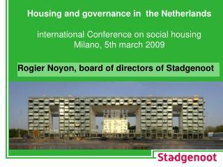 Rogier Noyon, board of directors of Stadgenoot