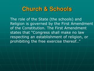 Church & Schools