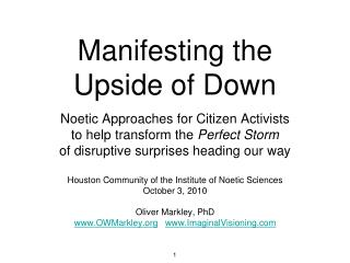 Manifesting the  Upside of Down