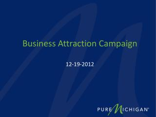 Business Attraction Campaign 12-19-2012