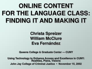 ONLINE CONTENT  FOR THE LANGUAGE CLASS: FINDING IT AND MAKING IT