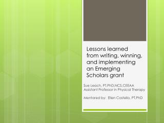 Lessons learned  from  writing, winning, and implementing an Emerging Scholars  grant
