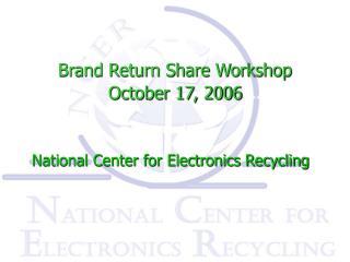 Brand Return Share Workshop  October 17, 2006