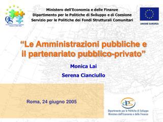 Ministero dell'Economia e delle Finanze Dipartimento per le Politiche di Sviluppo e di Coesione