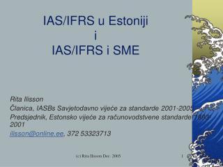 IAS /IFRS  u  Estoni ji i IAS/IFRS  i  SME