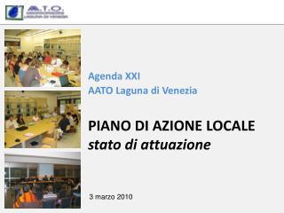 Agenda XXI AATO Laguna di Venezia PIANO  DI  AZIONE LOCALE stato di attuazione