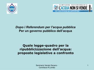 Quale legge-quadro per la ripubblicizzazione dell'acqua: proposte legislative a confronto