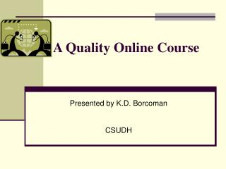 A Quality Online Course