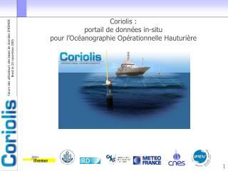 Coriolis :  portail de données in-situ  pour l'Océanographie Opérationnelle Hauturière