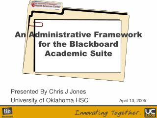 An Administrative Framework for the Blackboard Academic Suite