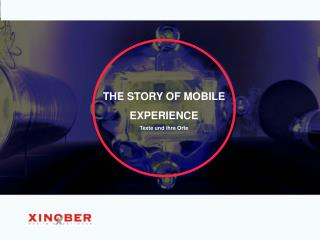 THE STORY OF MOBILE  EXPERIENCE Texte und ihre Orte