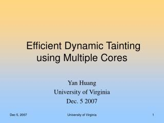 Efficient Dynamic Tainting using Multiple Cores