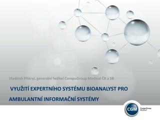 Využití expertního systému  BioAnalyst  pro ambulantní informační systémy