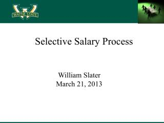 Selective Salary Process
