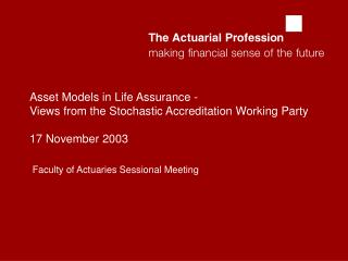 Faculty of Actuaries Sessional Meeting