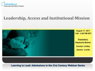 Leadership, Access and Institutional Mission