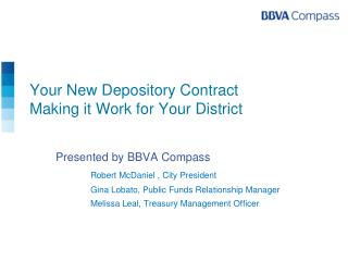 Your New Depository Contract Making it Work for Your District