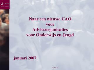 Naar een nieuwe CAO voor  Adviesorganisaties voor Onderwijs en Jeugd