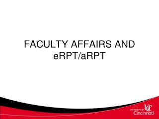 FACULTY AFFAIRS AND eRPT/aRPT
