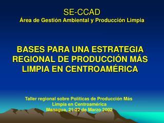 SE-CCAD  rea de Gesti n Ambiental y Producci n Limpia