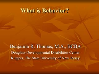 What is Behavior?