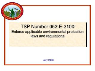 TSP Number 052-E-2100 Enforce applicable environmental protection laws and regulations