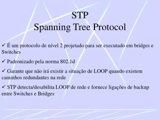 STP Spanning Tree Protocol