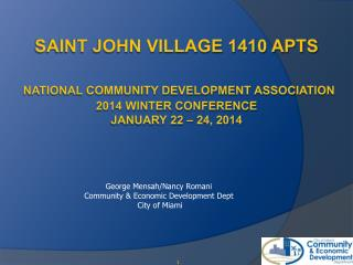 George Mensah/Nancy Romani Community & Economic Development Dept  City of Miami