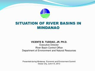 SITUATION OF RIVER BASINS IN MINDANAO