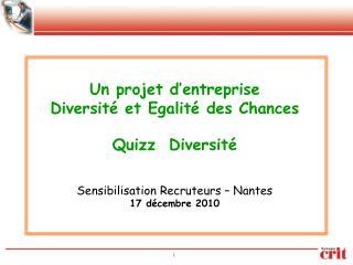 Un projet d'entreprise Diversité et Egalité des Chances Quizz  Diversité