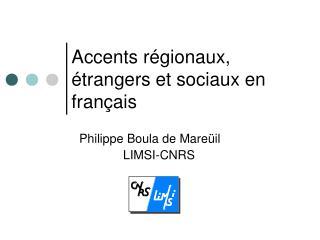 Accents régionaux, étrangers et sociaux en français