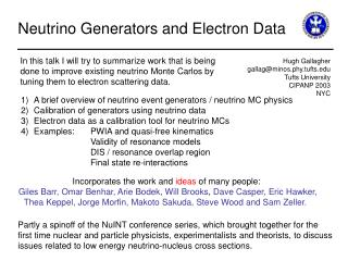 Neutrino Generators and Electron Data