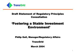 Draft Statement of Regulatory Principles Consultation 'Fostering a Stable Investment Environment'