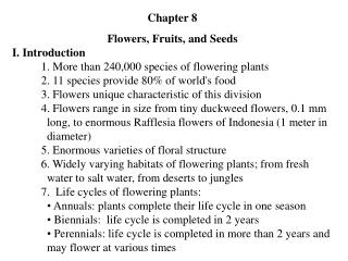 Chapter 8 Flowers, Fruits, and Seeds I. Introduction