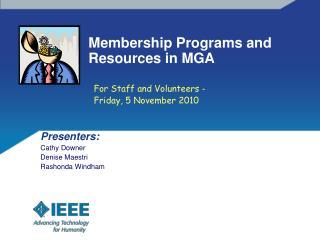 Membership Programs and Resources in MGA
