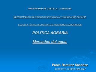 Pablo Ramírez Sánchez ALBACETE, CURSO 2006-2007